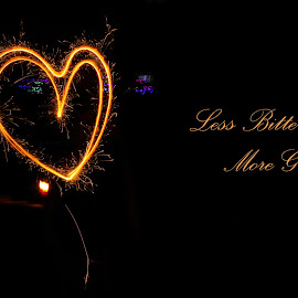 SPARKLING LOVE... by Anuvab Ghosh - Typography Quotes & Sentences ( love, typography, sparkles, night, eos, words, fireworks, sparkling, slow shutter, canon, quote, slow, pixoto, light, fire, light painting, text, photography )