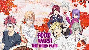 Food Wars! The Third Plate thumbnail