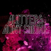 Quitters Don't Smoke