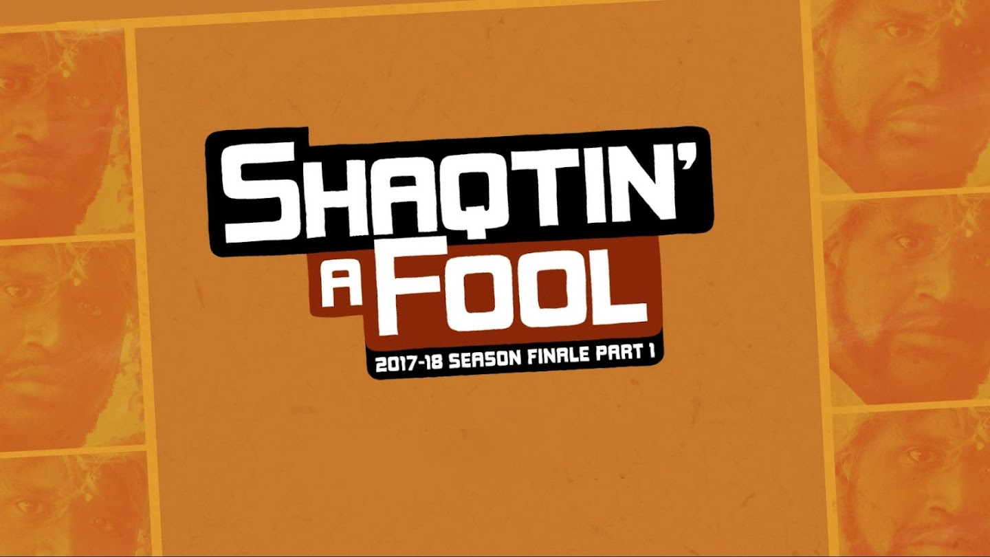 Watch Shaqtin' A Fool: 2017-18 Season Finale - Part 1 live