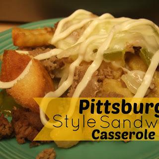 Pittsburgh Style Sandwich Casserole