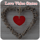 Download Love Video Status For PC Windows and Mac