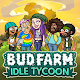 Bud Farm: Idle Tycoon - Build Your Weed Farm