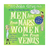 Men are from Mars, Women are from Venus By John G.