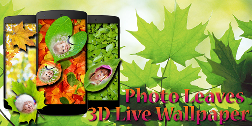 Photo On Leaves Live Wallpaper