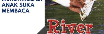 River Food Chains (Memacu Anak Suka Membaca-Day 10)