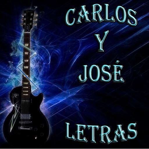 Carlos Y José Letras