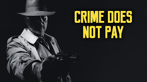 Crime Does Not Pay thumbnail