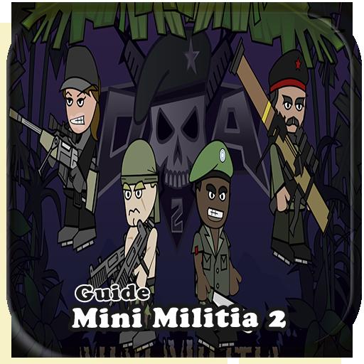 Guide for Mini Militia 2