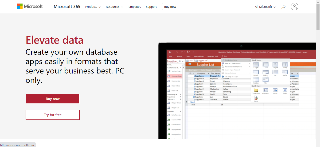 Microsoft Access is a Database Management Software