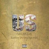 Us Or Else: Letter To The System