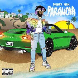 Money Man – Paranoia