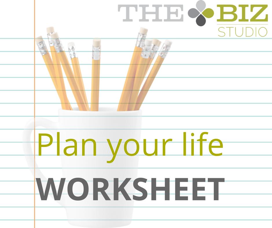 Plan your life worksheet