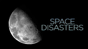 Space Disasters thumbnail