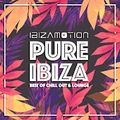 Pure Ibiza (Best of Chill Out and Lounge)
