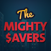 The Mighty Savers