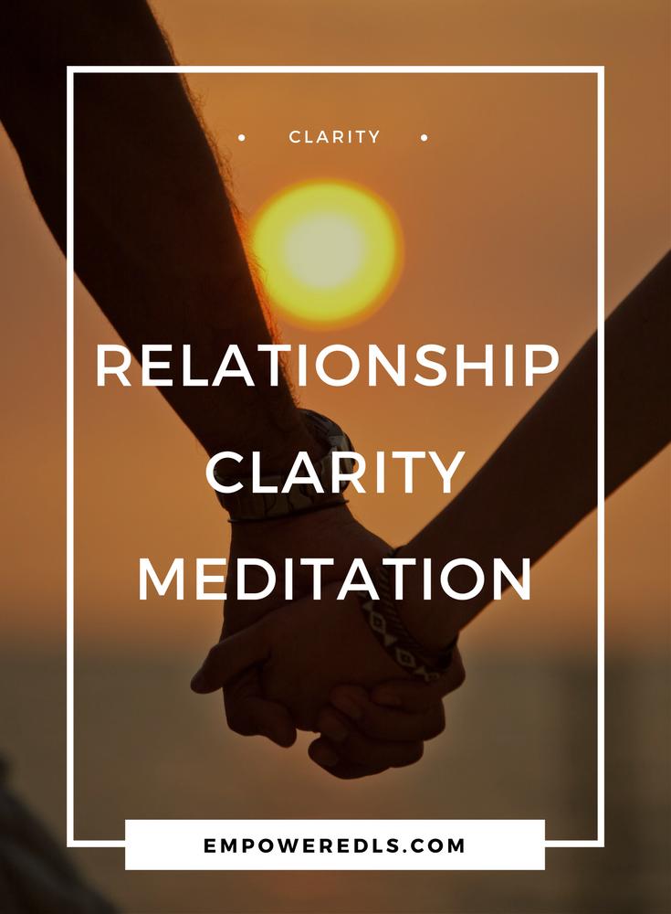 Relationship Clarity Meditation