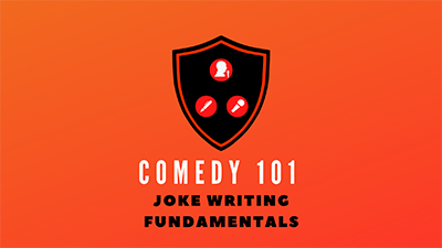 $25 Comedy Class Week #1 Comedy 101