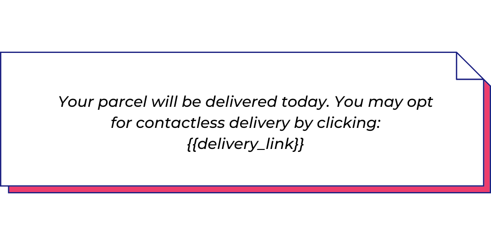 Use this shipping WhatsApp template for contactless delivery.