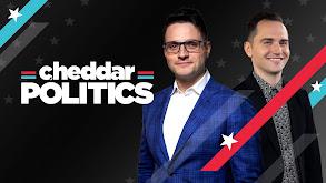 Cheddar Politics thumbnail