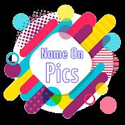 Name On Pics - Write On Photo - Text on Photo