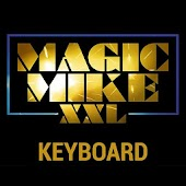 Magic Mike XXL Keyboard