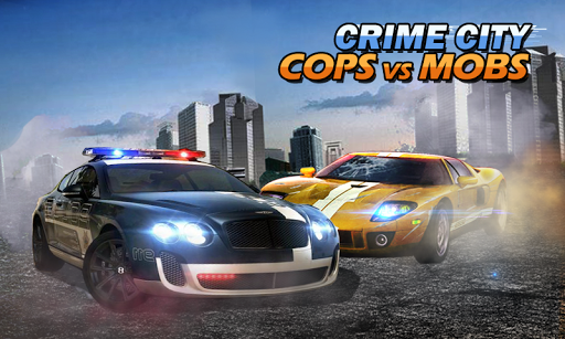 Crime City: Cops vs Mobs