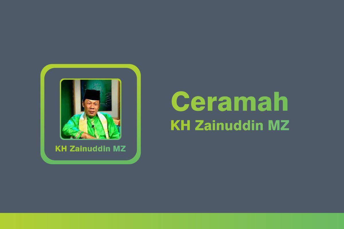 Ceramah KH Zainuddin MZ Android Apps On Google Play