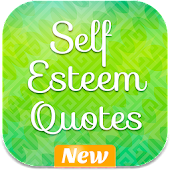 Self Esteem Quotes - Positive, Success, Pride Free