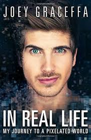 Image result for in real life by joey graceffa