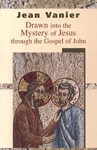 DRAWN INTO THE MYSTERY OF JESUS