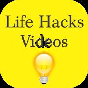 Life Hacks Videos