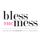 Bless The Mess
