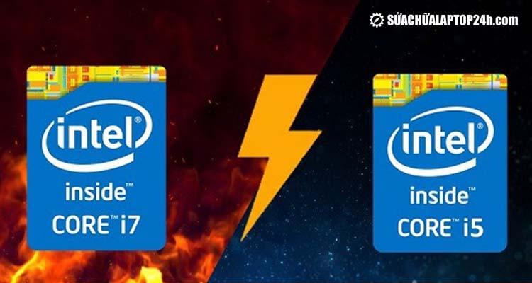 So sánh sự khác biệt giữa i5 vs i7