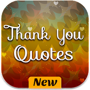 Thank You Quotes: Messages, Cards & Images