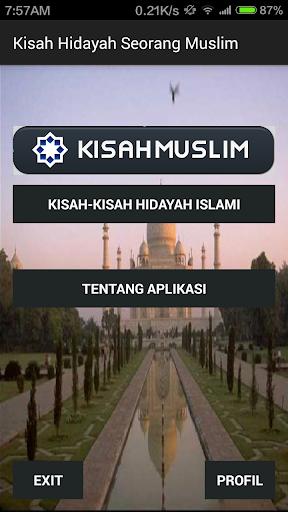 Kisah Hidayah Seorang Muslim