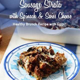 Sausage Strata with Spinach and Swiss Cheese | Healthy Brunch Recipe with Eggs! Recipe