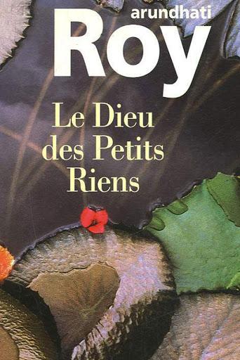 Le Dieu des Petits Rien – Arundhati Roy