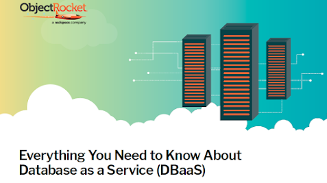 Everything You Need to Know About Database as a Service (DBaaS)