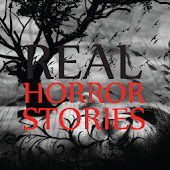 Real Horror Stories (SCARY)