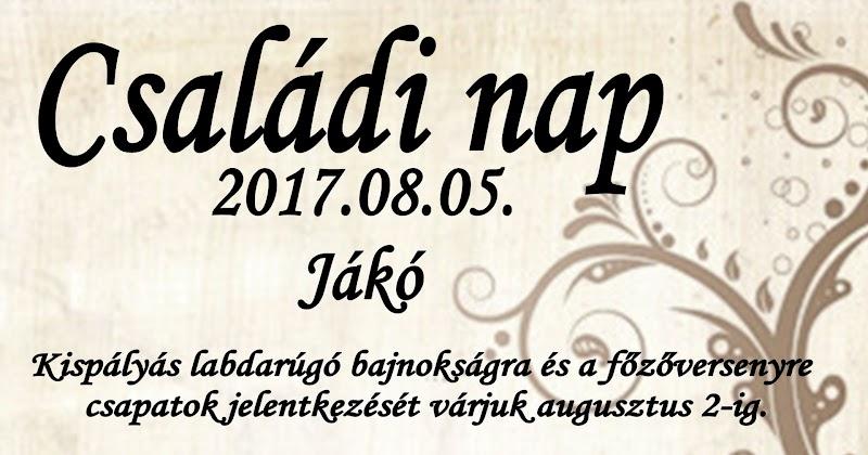 Családi nap 2017.08.05. Jákó