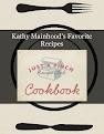 Kathy Mainhood's Favorite Recipes