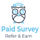 Paid Surveys - Refer & Earn , All in One APK