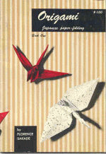 Photo: Origami Japanese paper-folding book one Sakade, Florence Charles Tuttle Co 32 prt 1966 paperback 32 pp 7 x 10 inches ISBN 0804804540 (original)
