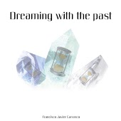 Dreaming with the Past