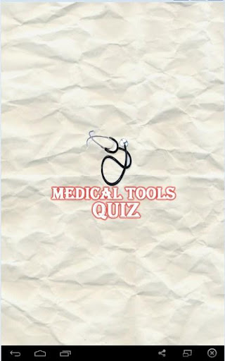 Medical Tools Quiz