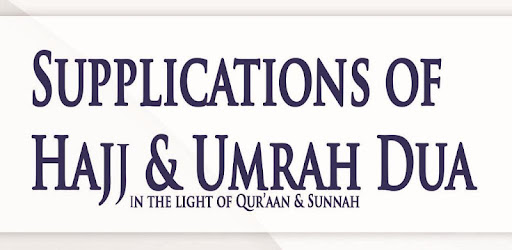 Supplications of Hajj & Umrah - Apps on Google Play