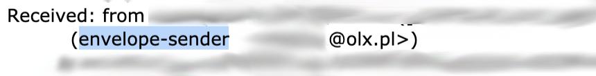 """prawdziwy nadawca wiadomości widoczny przy """"Received: from"""" oraz dalej """"envelope-sender)"""