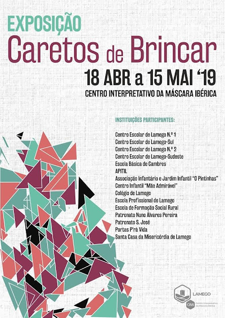 Exposição - Caretos de Brincar - CIMI - 18 de abril a 15 de maio de 2019