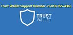 Trust Wallet Support Number +1【(810)-355-4365】